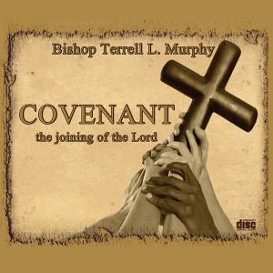 Covenant...the joining of the Lord-crop