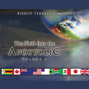 The Shift into the Apostolic Vol 1-264